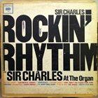 SIR CHARLES THOMPSON Rockin Rhythm album cover