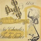 SIR CHARLES THOMPSON Sir Charles All Stars feat.Charlie Parker album cover