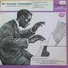 SIR CHARLES THOMPSON Sir Charles Thompson And His Band Featuring Coleman Hawkins album cover