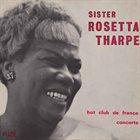 SISTER ROSETTA THARPE Hot Club De France Concerts album cover