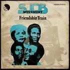 SJOB MOVEMENT Friendship Train album cover