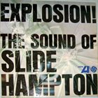 SLIDE HAMPTON Explosion! The Sound Of Slide Hampton album cover