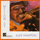 SLIDE HAMPTON Mellow-Dy album cover