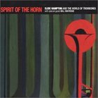 SLIDE HAMPTON Spirit of the Horn album cover
