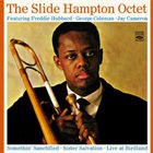 SLIDE HAMPTON The Slide Hampton Octet. Sister Salvation / Somethin' Sanctified / Live at Birdland album cover