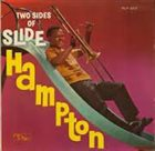 SLIDE HAMPTON Two Sides of Slide Hampton album cover