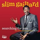 SLIM GAILLARD Searching For You The Lost Singles Of McVouty (1958-1974) album cover