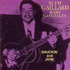 SLIM GAILLARD Shuckin' and Jivin' album cover