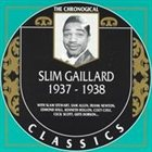 SLIM GAILLARD The Chronological Classics: Slim Gaillard 1937-1938 album cover