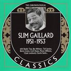 SLIM GAILLARD The Chronological Classics: Slim Gaillard 1951-1953 album cover