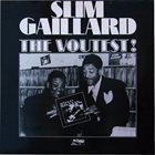 SLIM GAILLARD The Voutest! album cover