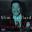 SLIM GAILLARD Vout for Voutoreenees album cover