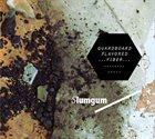 SLUMGUM Quardboard Flavored Fiber album cover