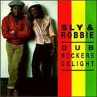 SLY AND ROBBIE Dub Rockers Delight album cover