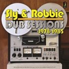 SLY AND ROBBIE Dub Sessions 1978-1985 album cover