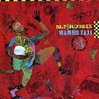 SLY AND ROBBIE Mambo Taxi Featuring Sly & Robbie & The Taxi Gang album cover