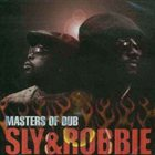 SLY AND ROBBIE Masters Of Dub album cover
