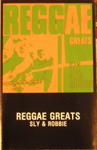 SLY AND ROBBIE Reggae Greats album cover