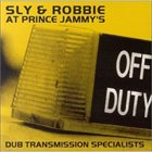 SLY AND ROBBIE Sly & Robbie At Prince Jammy's: Dub Transmission Specialists album cover