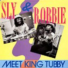 SLY AND ROBBIE Sly & Robbie Meet King Tubby album cover