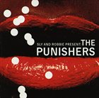 SLY AND ROBBIE Sly & Robbie Present The Punishers album cover