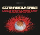 SLY AND THE FAMILY STONE Live at the Fillmore East: October 4th & 5th, 1968 album cover