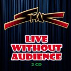SMAK Live Without Audience album cover