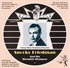 SNOOKS AND THE MEMPHIS STOMPERS Snooks Friedman & His Memphis Stompers album cover