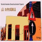 SOCIETÀ ANONIMA DECOSTRUZIONISMI ORGANICI La Differanza album cover
