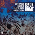 SOCRATES GARCIA Back Home album cover