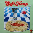 SOFT HEAP / SOFT HEAD Soft Heap album cover