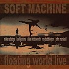 SOFT MACHINE Floating World Live album cover