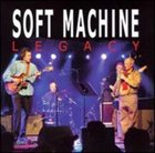 SOFT MACHINE LEGACY Live at the New Morning album cover