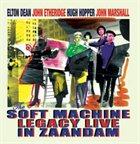 SOFT MACHINE LEGACY Live in Zaandam album cover