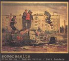 SOMERSAULTS (OLIE BRICE / TOBIAS DELIUS / MARK SANDERS) Somersaults album cover