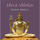 SOMESH MATHUR Shiva Shlokas album cover