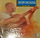 SON HOUSE In Concert (aka New York Central: Live!) album cover