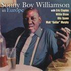 SONNY BOY WILLIAMSON II In Europe album cover