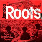SONNY BRADSHAW Sonny Bradshaw Seven : Jamaica Roots album cover