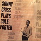 SONNY CRISS Plays Cole Porter album cover