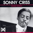 SONNY CRISS Saturday Morning album cover