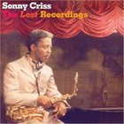 SONNY CRISS The Lost Recordings album cover
