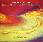 SONNY FORTUNE It Ain't What It Was album cover