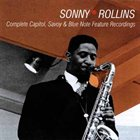 SONNY ROLLINS Complete Capitol,Savoy And Blue Note Feature Recordings album cover