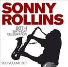 SONNY ROLLINS 80th Birthday Celebration album cover