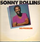 SONNY ROLLINS No Problem album cover