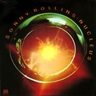 SONNY ROLLINS Nucleus album cover