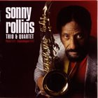 SONNY ROLLINS Trio & Quartet (Paris 1965-Copenhagen 1968) album cover