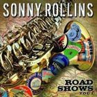 SONNY ROLLINS Road Shows: Vol. 1 album cover
