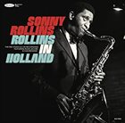 SONNY ROLLINS Rollins In Holland : The 1967 Studio & Live Recordings album cover